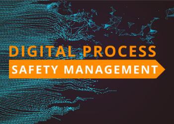 Digital Process Safety Management