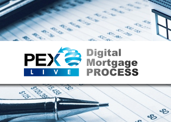PEX Live: Digital Mortgage Process 2021