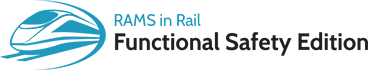 RAMS in Rail - Functional Safety Edition