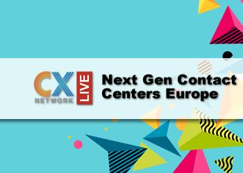 CXN Live: Next Gen Contact Centres Europe