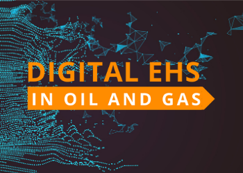 Digital EHS in Oil and Gas