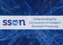 Automating Intelligently: Understanding the Cornerstone of Intelligent Document Processing (IDP)