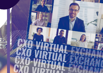 CXO Virtual Exchange May 2021