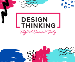 Design Thinking July Digital Summit