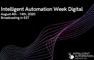 Intelligent Automation Week Digital