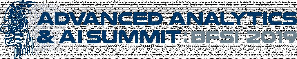 Advanced Analytics and Artificial Intelligence Summit: BFSI