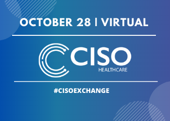 CISO Healthcare Exchange