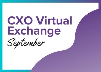 CXO Virtual Exchange September