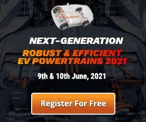 Next-Generation Robust & Efficient EV Powertrains 2021
