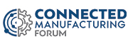 Connected Manufacturing Forum 2019