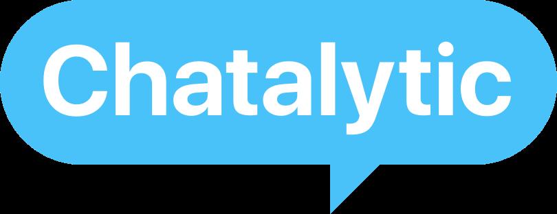 Chatalytic