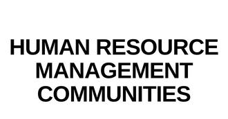 Human Resource Management Communities
