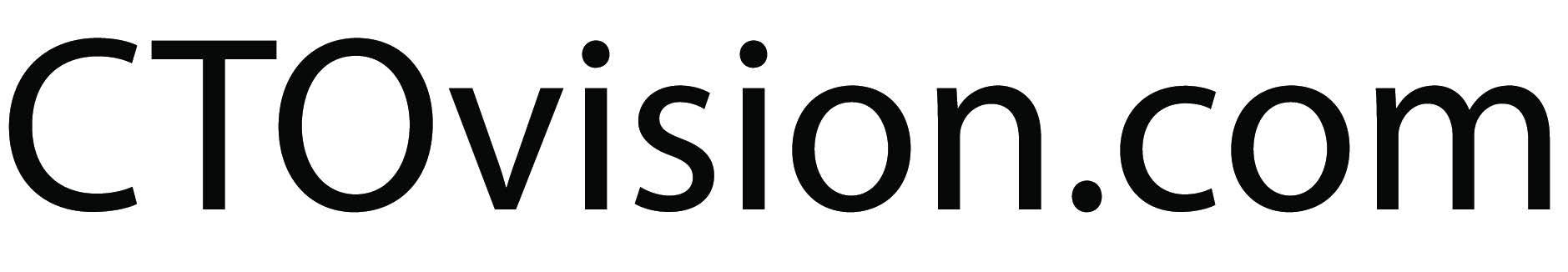 CTO Vision
