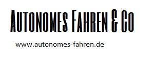 Autonomes Fahren & Co.