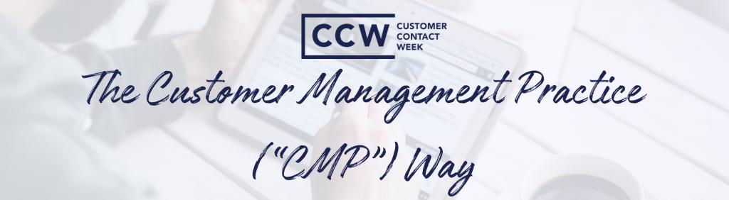 "The Customer Management Practice (""CMP"") Way"