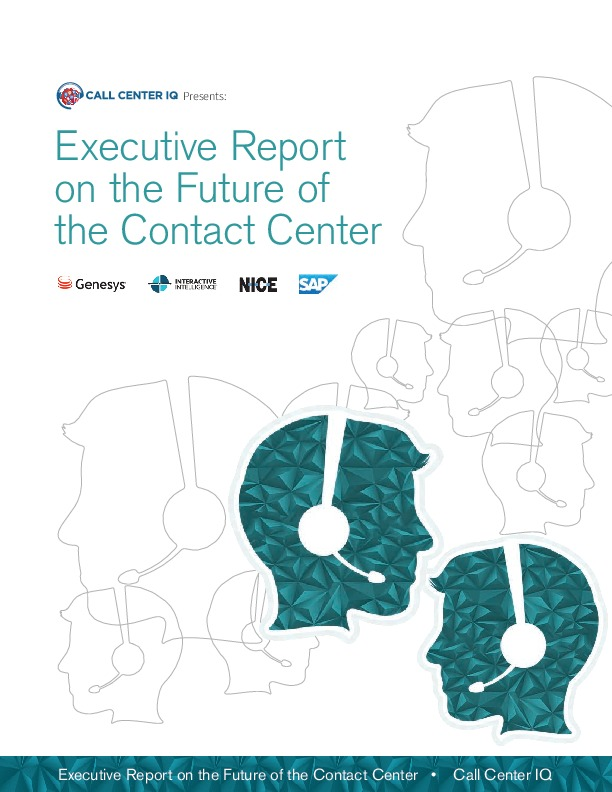 Executive Report on the Future of the Contact Center | CCW Digital
