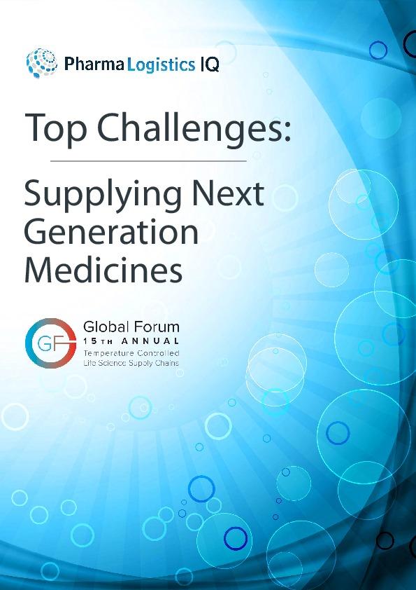871164e7a2b4e Top Challenges  Supplying Next Generation Medicines
