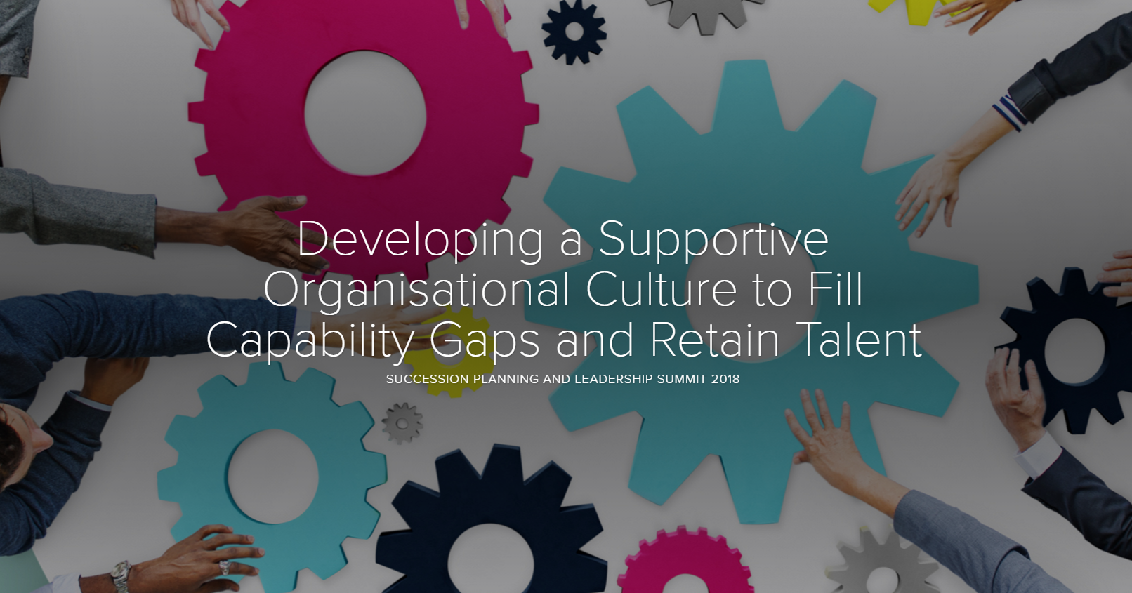 Developing a Supportive Organisational Culture to Fill Capability Gaps and Retain Talent
