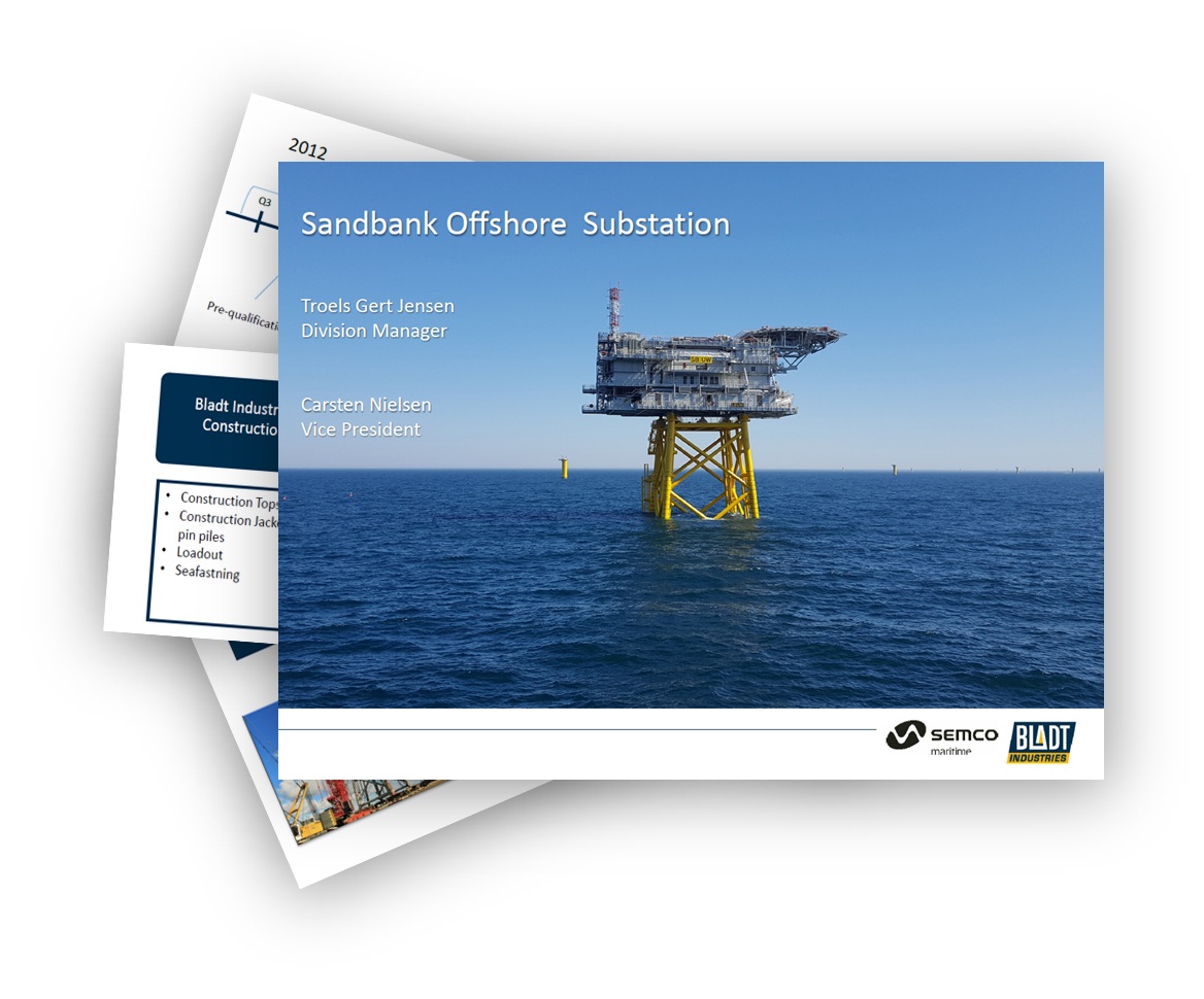 Bladt Industries and Semco Maritime about: Sandbank Offshore Substation