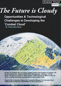 The Future is Cloudy - Opportunities & Technological Challenges in Developing the 'Combat Cloud'