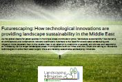 Futurescaping: How technological innovations are providing landscape sustainability in the Middle East