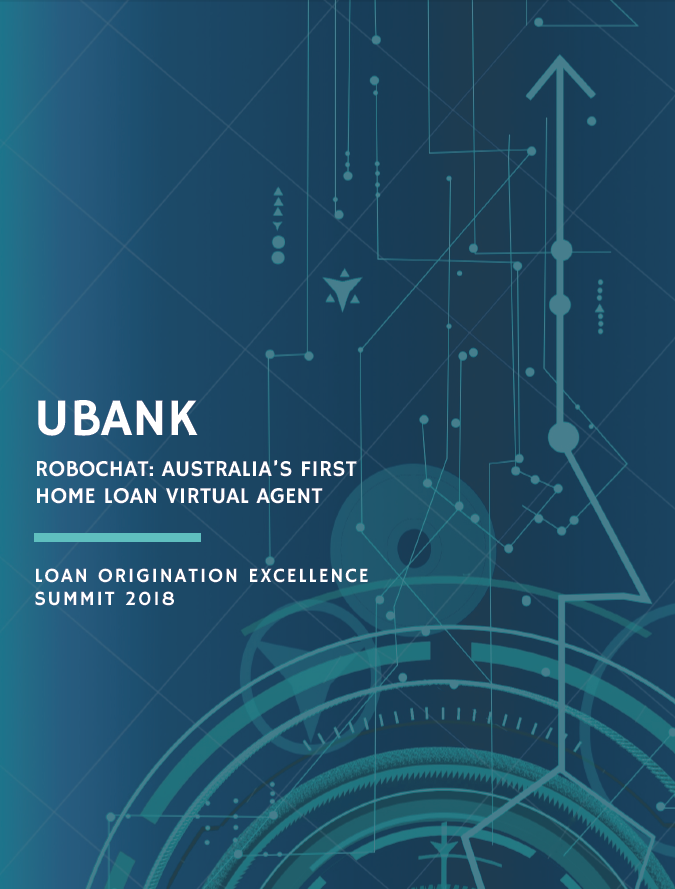 [Ubank] RoboChat: Australia's First Home Loan Virtual Agent