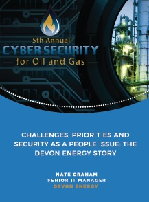 Challenges, Priorities and Security: The Devon Energy Story
