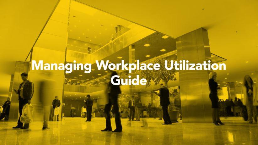 Managing Workplace Utilization Guide