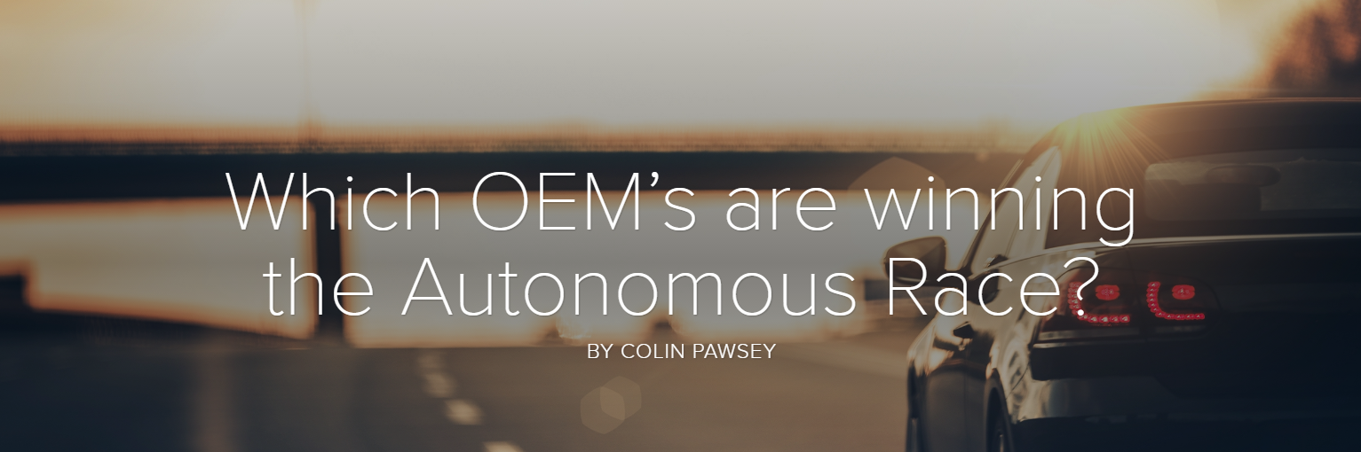 Which OEM's are winning the Autonomous Race?