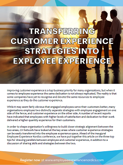Transferring Customer Experience Strategies into Employee Experience