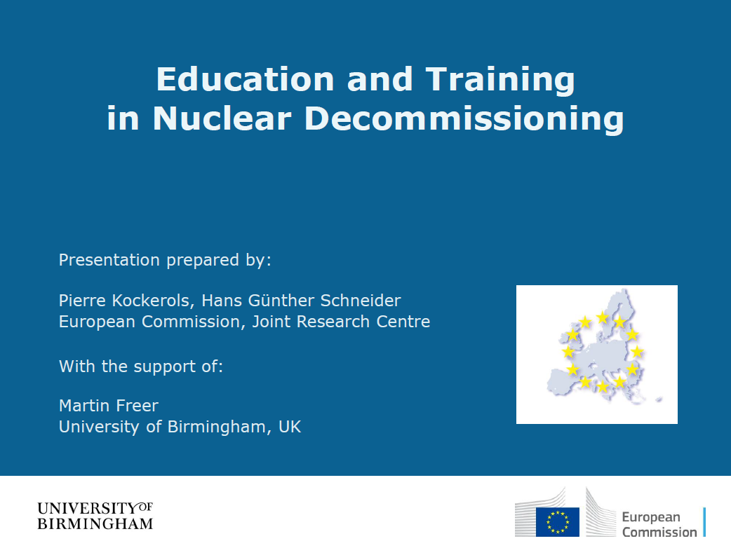 European Commission Presentation on Education and Training in Nuclear Decommissioning