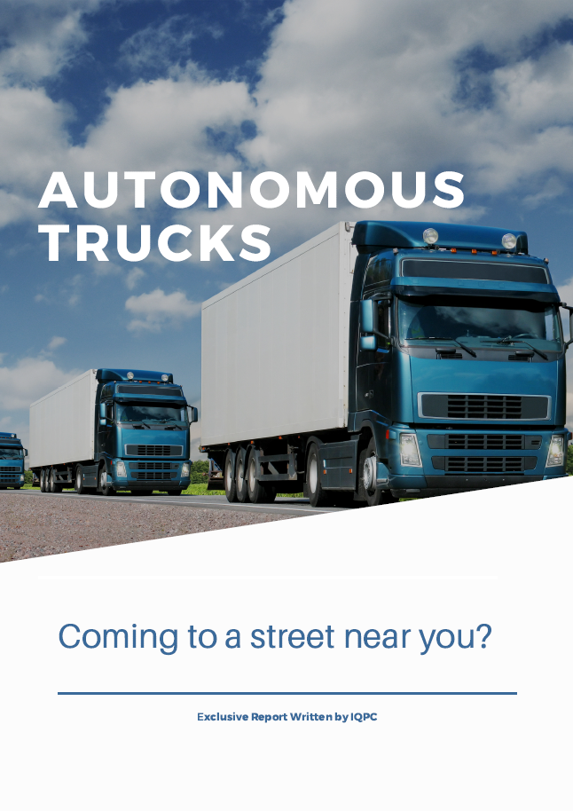 Report on Autonomous Trucks - Coming to a Street Near You