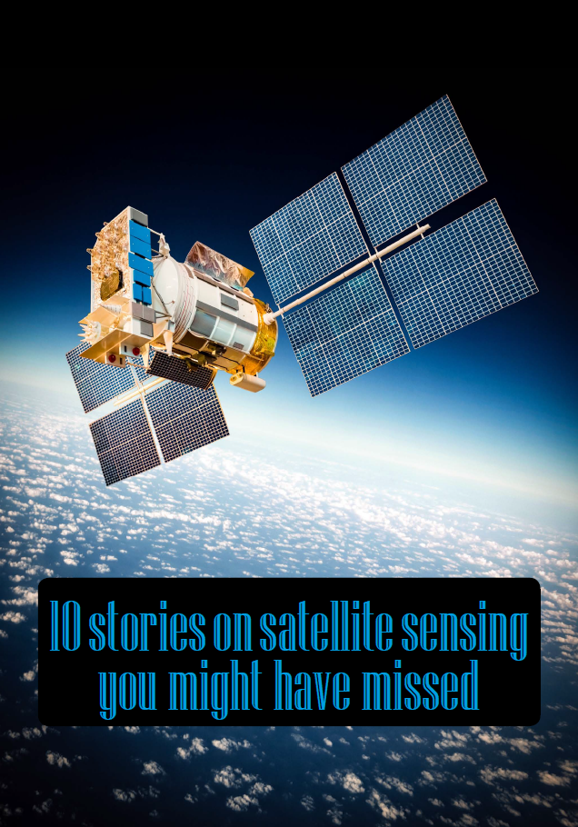 Top 10 News Stories on Remote Sensing, Imaging and Data Handling for Satellites