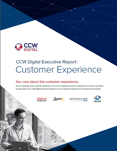 CCW Digital Executive Report - Customer Experience