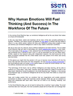 Why Human Emotions Will Fuel Thinking (And Success) In The Workforce Of The Future