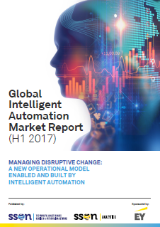Global Intelligent Automation Market Report (H1 2017) Part 1