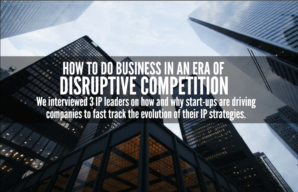 The Key to Doing Business in an Era of Disruptive Competition