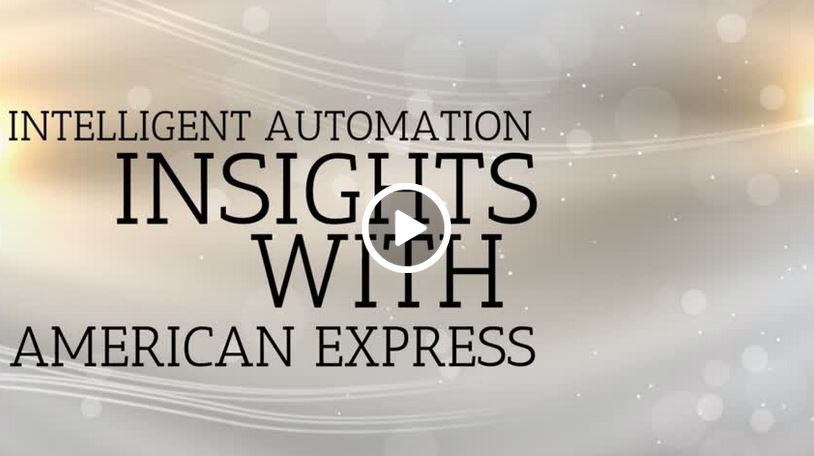 Intelligent Automation Insights with American Express
