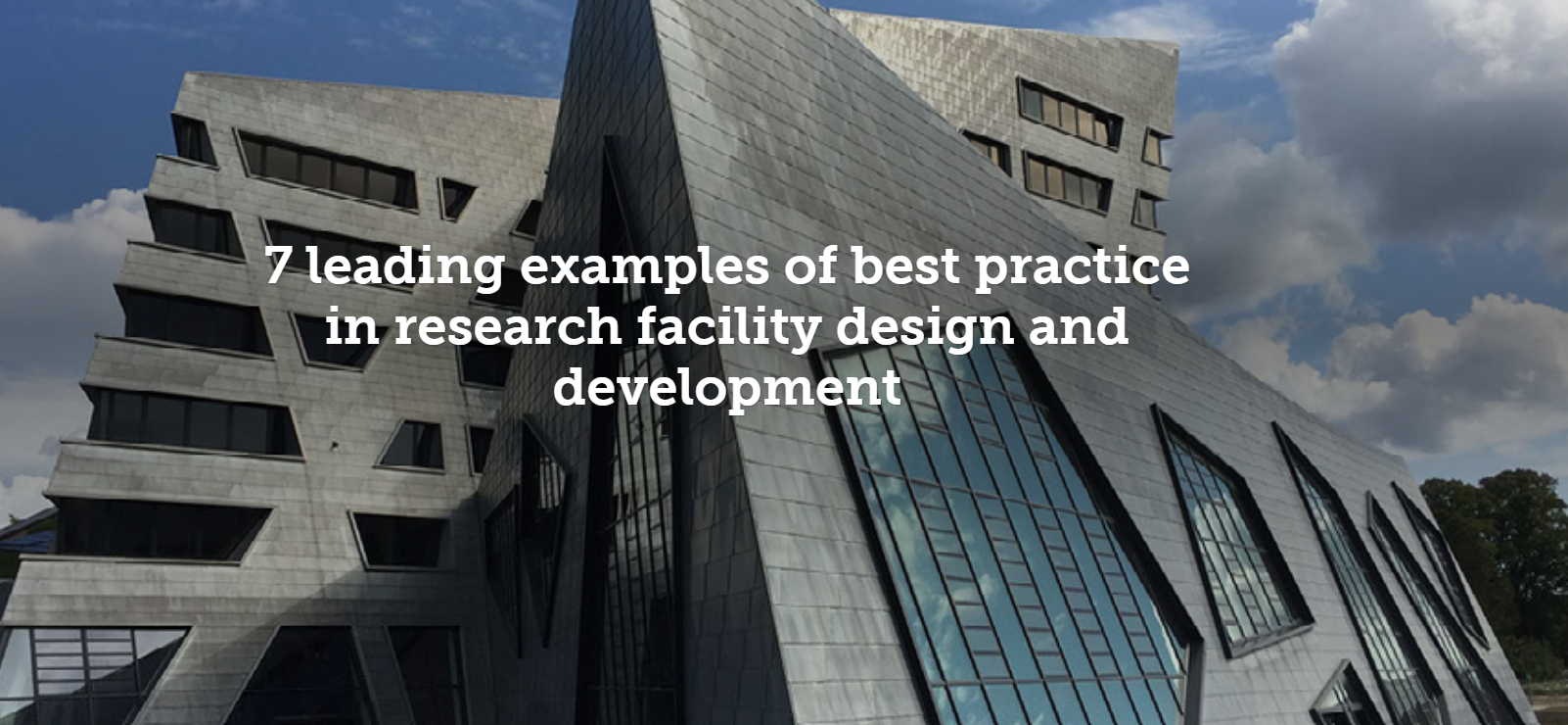 7 leading examples of best practice in research facility design and development