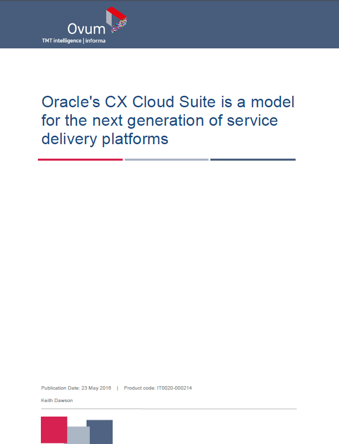 Oracle's CX Cloud Suite is a model for the next generation of service delivery platforms