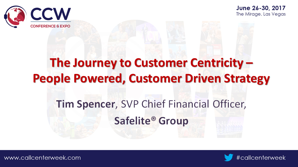 Safelite Presentation: The Journey to Customer Centricity –  People Powered, Customer Driven Strategy
