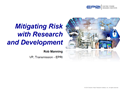 Mitigating Risk with Research and Development