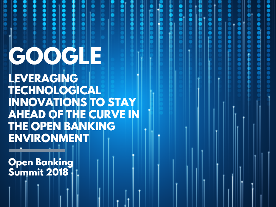 Leveraging Technological Innovations to Stay Ahead of the Curve in the Open Banking Environment
