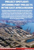 Project Spotlight: Upcoming Port Projects in the East Africa Region