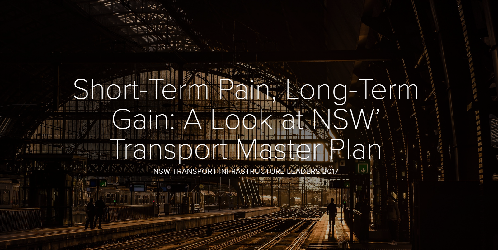 Short-Term Pain, Long-Term Gain: A Look at NSW' Transport Master Plan