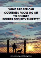 What are African countries focusing on to combat border security threats?