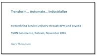 Streamlining Service Delivery through BPM and beyond