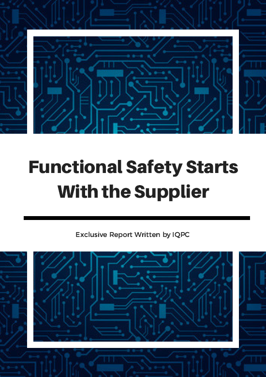 Report on how Automotive Functional Safety Starts With the Supplier