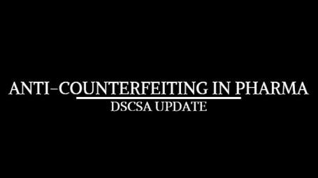 DSCSA Update with Brian Files, Principal Consultant, Healthcare Supply Chain