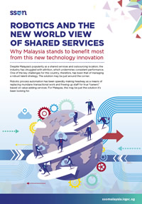 Robotics And The New World View of Shared Services: Why Malaysia stands to benefit most from this new technology innovation